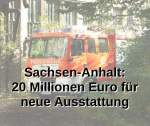 Sachsen-Anhalt: 20 Millionen Euro für neue Ausstattung