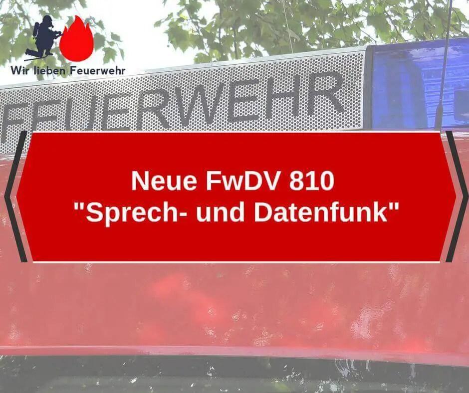 Neue FwDV 810 Sprech- und Datenfunk