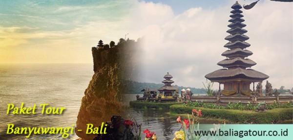 Paket Tour Banyuwangi - Bali 4 Hari 1 Malam