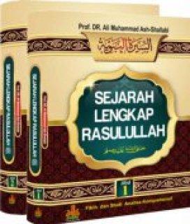Sejarah lengkap Rasulullah Muhammad Ali Ash-Shalabi Pustaka Al kautsar