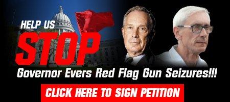 Help STOP Radical Red Flag Gun Seizures in Wisconsin!