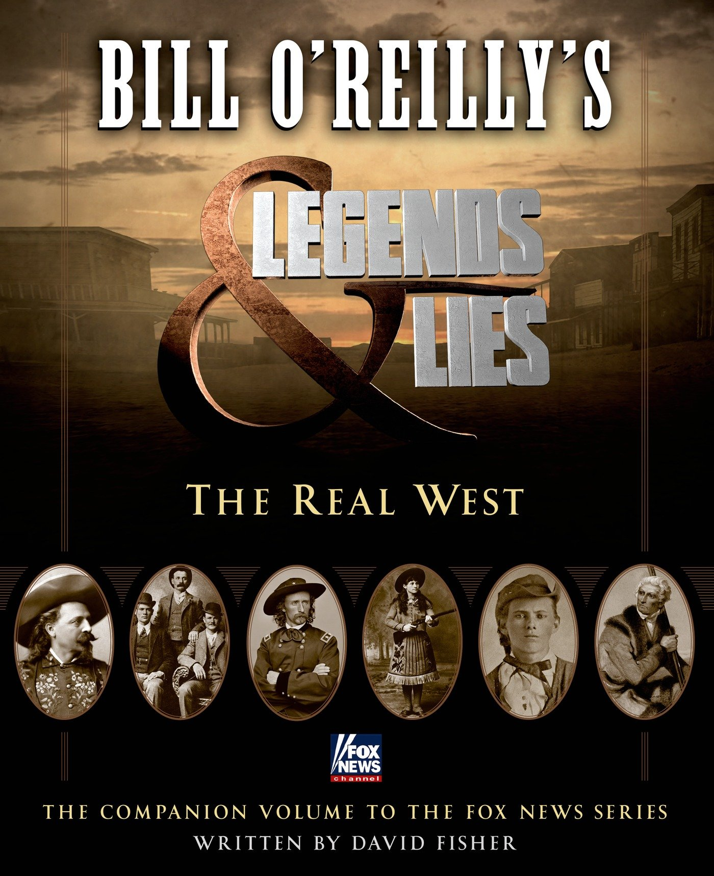 BILL O'REILLY'S: THE REAL WEST