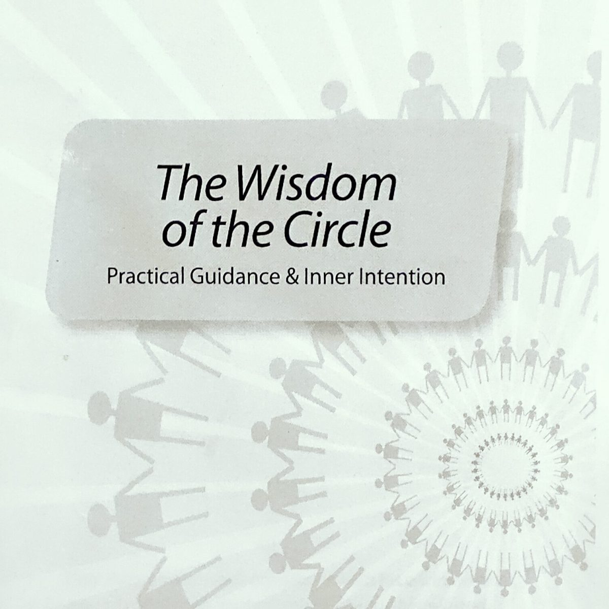 The Wisdom of the Circle 2