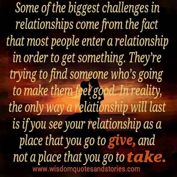 Quotes About Challenges In Relationships What Are You Looking f...