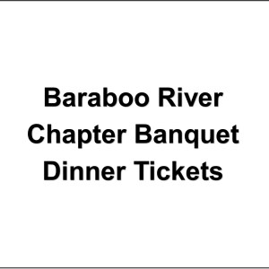 Baraboo River Chapter Banquet