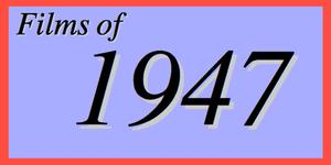 films of 1947
