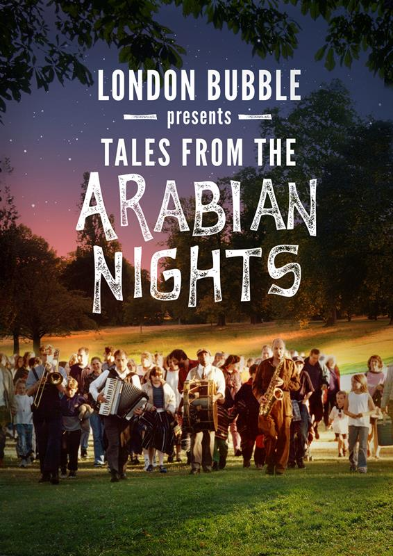London Bubble Arabian Nights August 2017