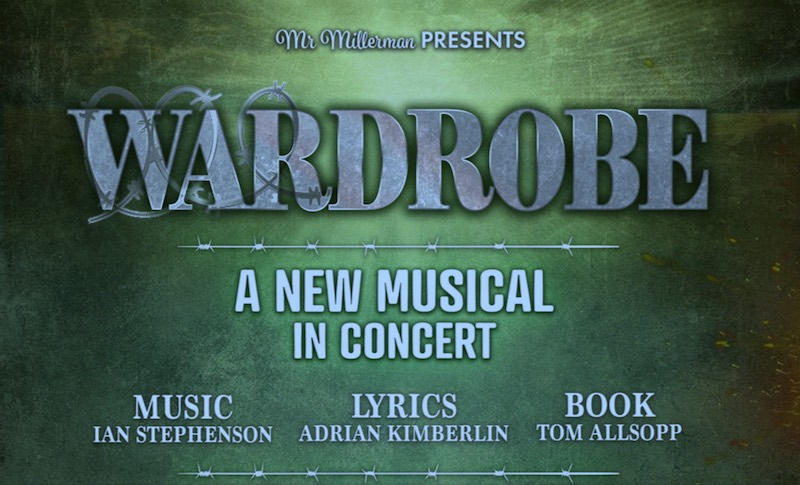 Mr Millerman Presents Wardrobe, a new musical in concert