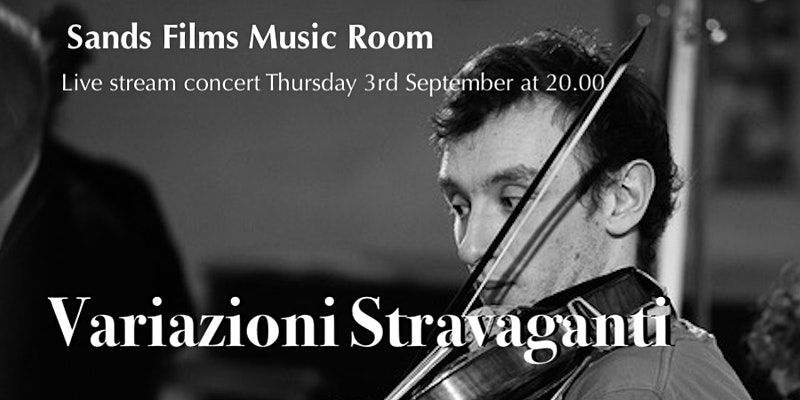 Variazioni Stravaganti Sands Films Music Room Event