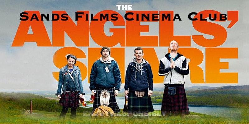 Sands Films Cinema Club Angel's share