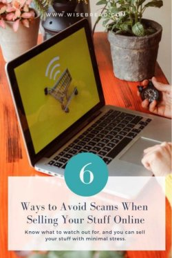 6 Ways to Avoid Scams When Selling Your Stuff Online #moneymatters #personalfinance