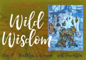 Wild Wisdom, Point Reyes, May 19