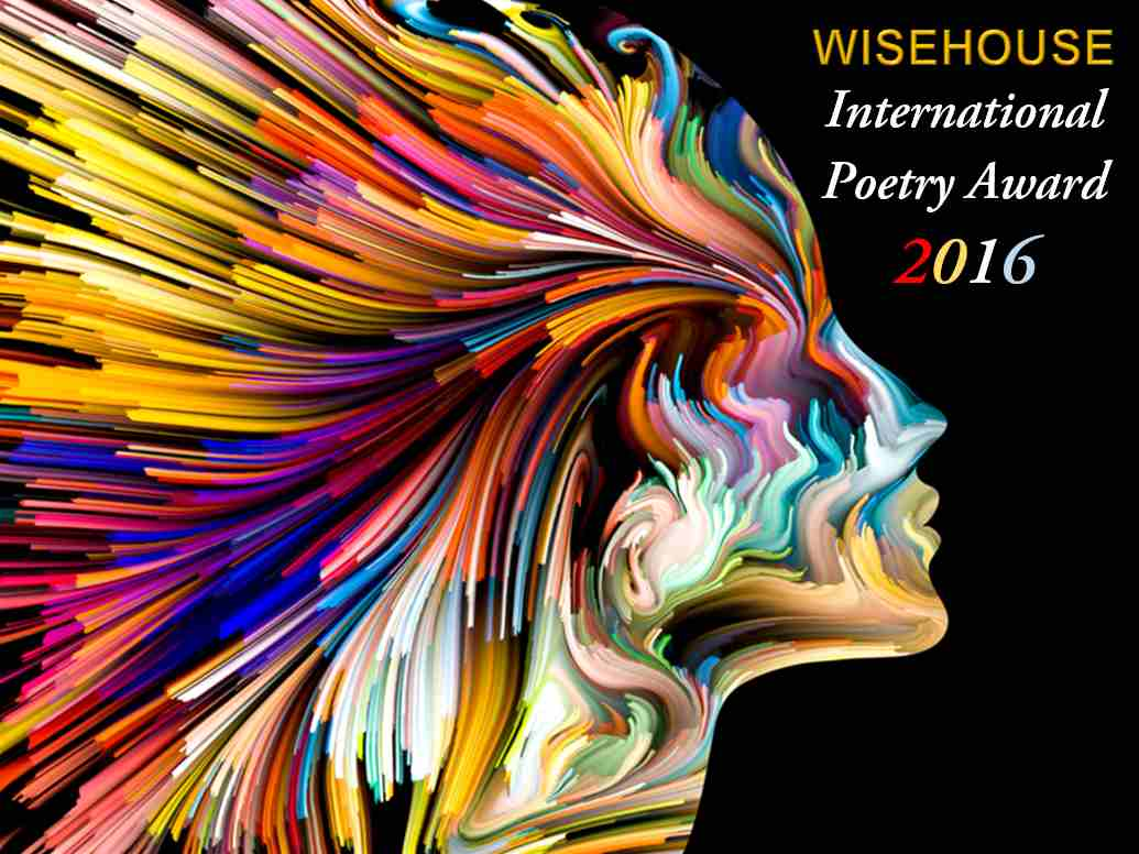 Wisehouse International Poetry Award 2016