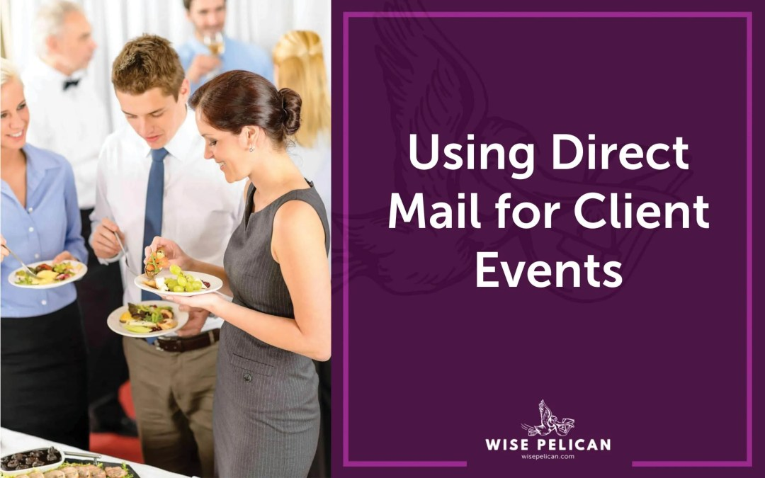 Using Direct Mail for Client Events