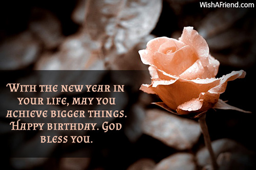 With the new year in your  Happy Birthday Message 312 happy birthday messages