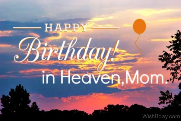 11 Birthday Wishes For Someone Heaven
