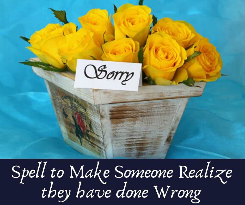Make Some Realize they have done wrong