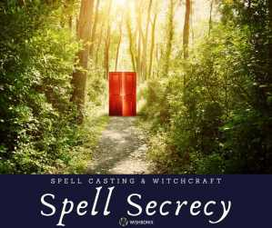 Spell Secrecy - Importance of keeping spells secret