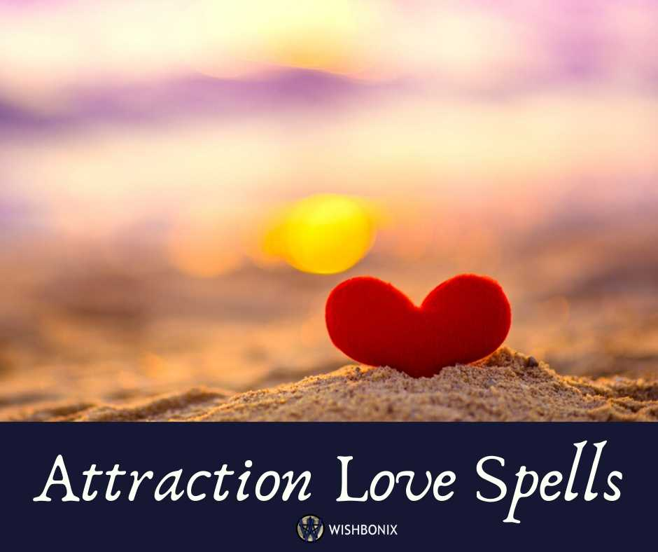 Attraction Love Spells