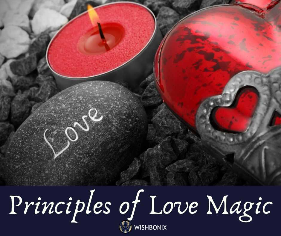 Six Principles of Love Magic