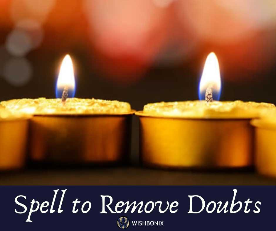 Spell to Remove Doubts