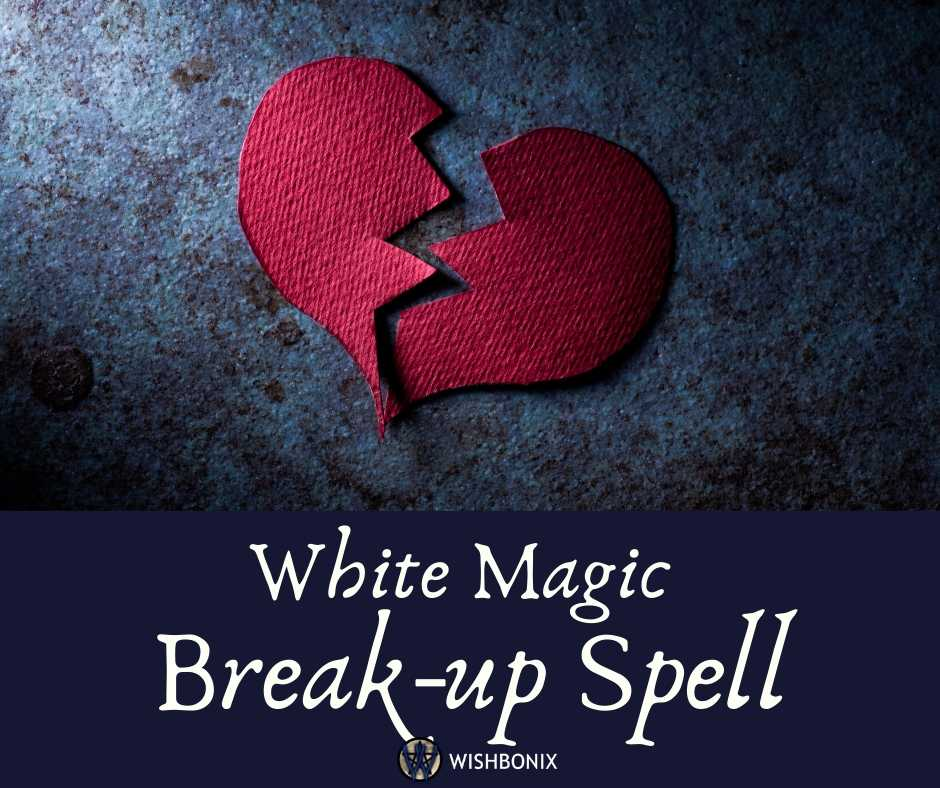 White Magic Breakup Spell
