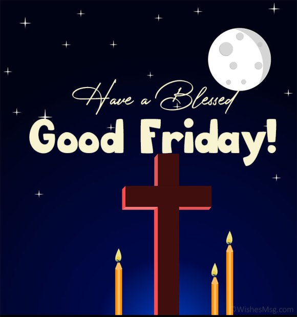 Good Friday Wishes : Easter Friday Messages and Quotes
