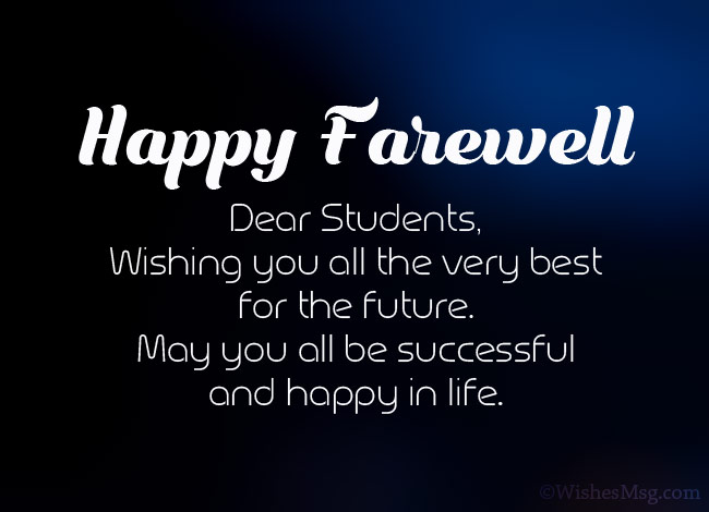 50 Best Farewell Messages For Students Wishesmsg