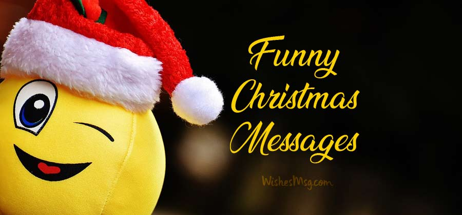 100+ Funny Christmas Wishes, Messages and Greetings