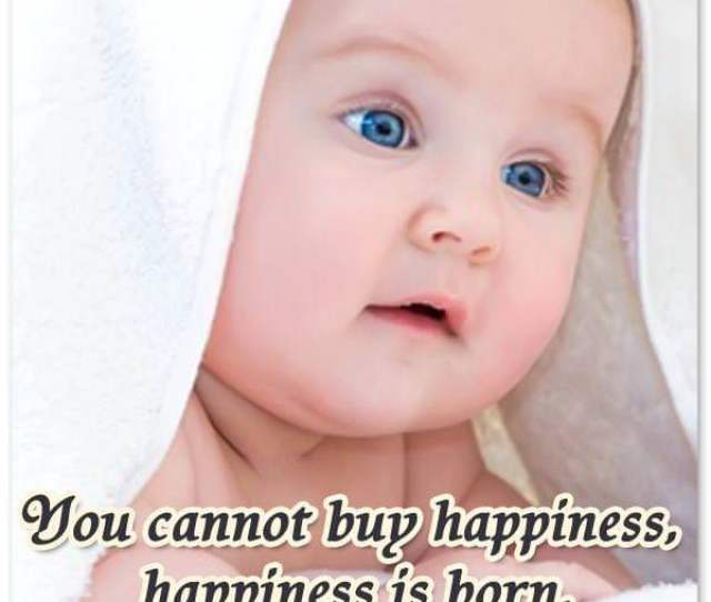 Bring Inspirational Newborn Baby Quote