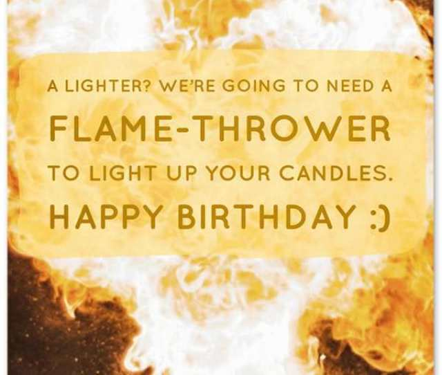 Funny Birthday Wishes Cards And Messages Flame Thrower To Light Up Your Birthday Candles