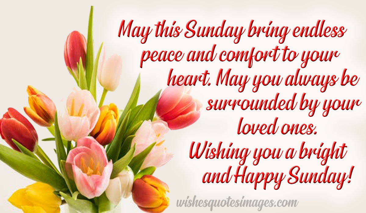 Happy Sunday Quotes, Wishes & Messages   Good Morning Sunday