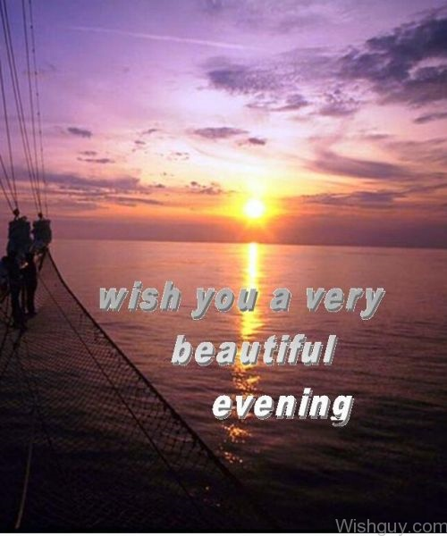 Good Evening Wishes Wishes Greetings Pictures Wish Guy