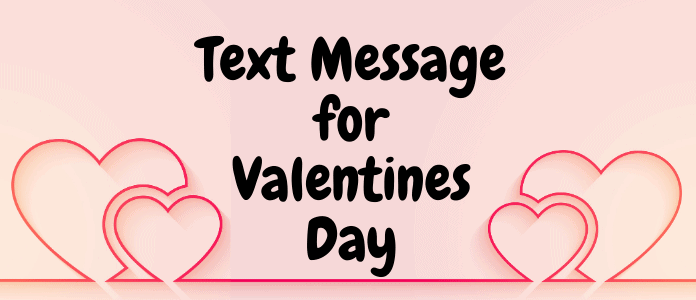 Text Message for Valentines Day
