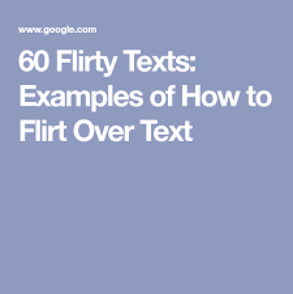 60 Flirty Texts: Examples of How to Flirt Over Text (With images ...