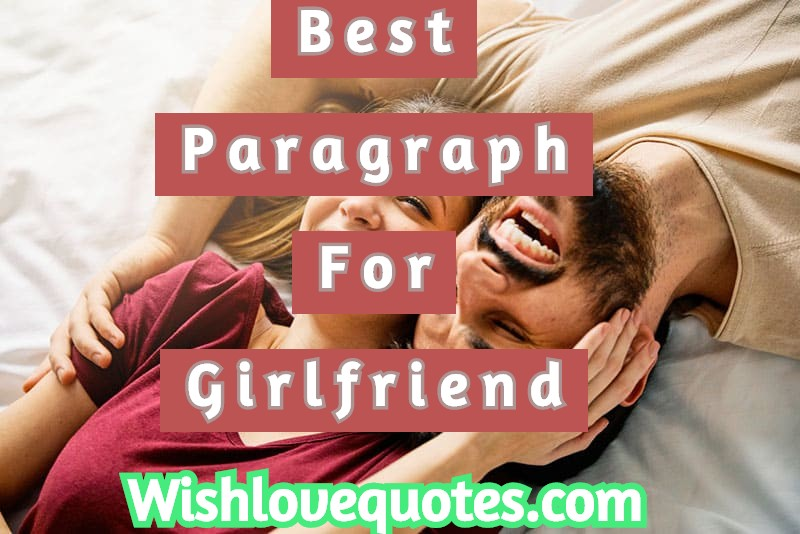 Meaningful paragraphs to say to your girlfriend
