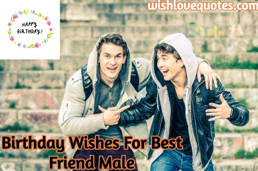 90 Birthday Wishes For Best Friend Male Wishlovequotes