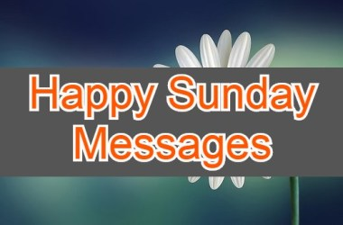 Happy Sunday Messages