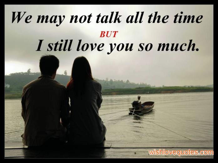 I Still Love You Quotes