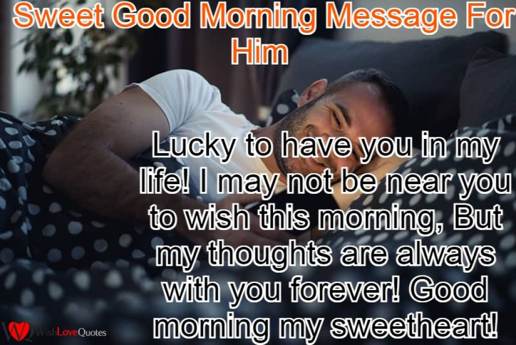 Sweet Good Morning Message For Him
