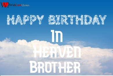 Happy Birthday In Heaven Brother
