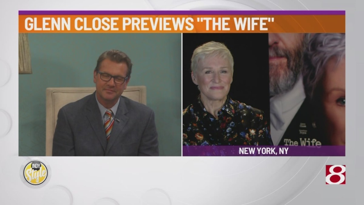 "Actress Glenn Close discusses her buzz-worthy role in ""The Wife"""