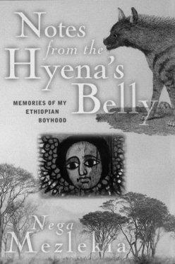 Mezlekia_Notes from the Hyena's Belly