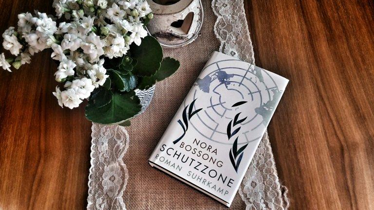 Nora Bossong: Schutzzone (2019)