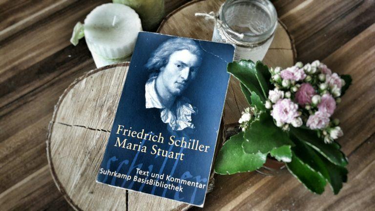 Friedrich Schiller: Maria Stuart (1800)