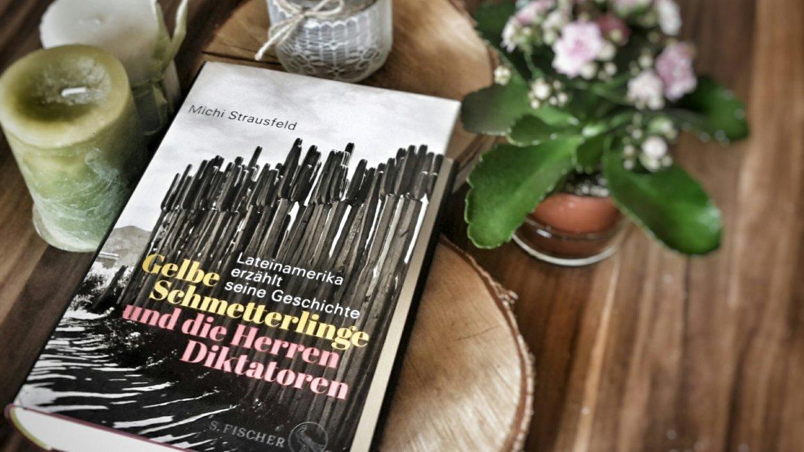 Michi Strausfeld: Gelbe Schmetterlinge und die Herren Diktatoren (2019)