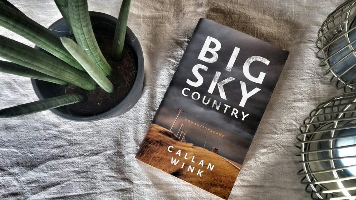 Callan Wink: Big Sky Country (2021)