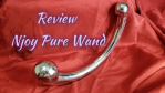 Review: Njoy Pure Wand
