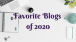 Favorite Bloggers of 2020