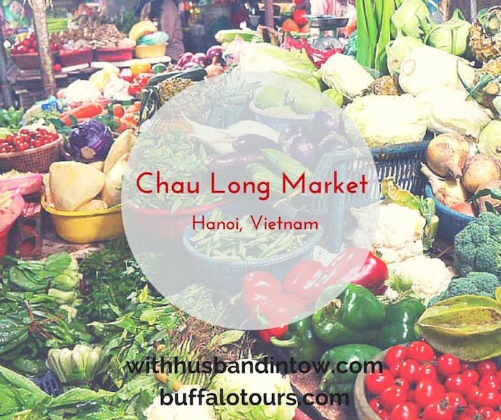 Touring Chau Long Market Hanoi